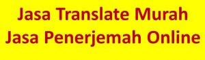 Jasa Penerjemah Murah