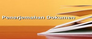 Jasa Penerjemah Dokumen Online Tersumpah